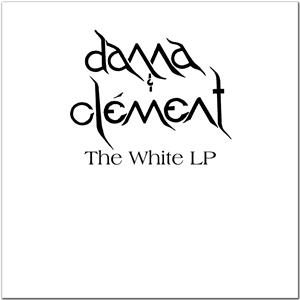 THE WHITE LP - Danna & Clement